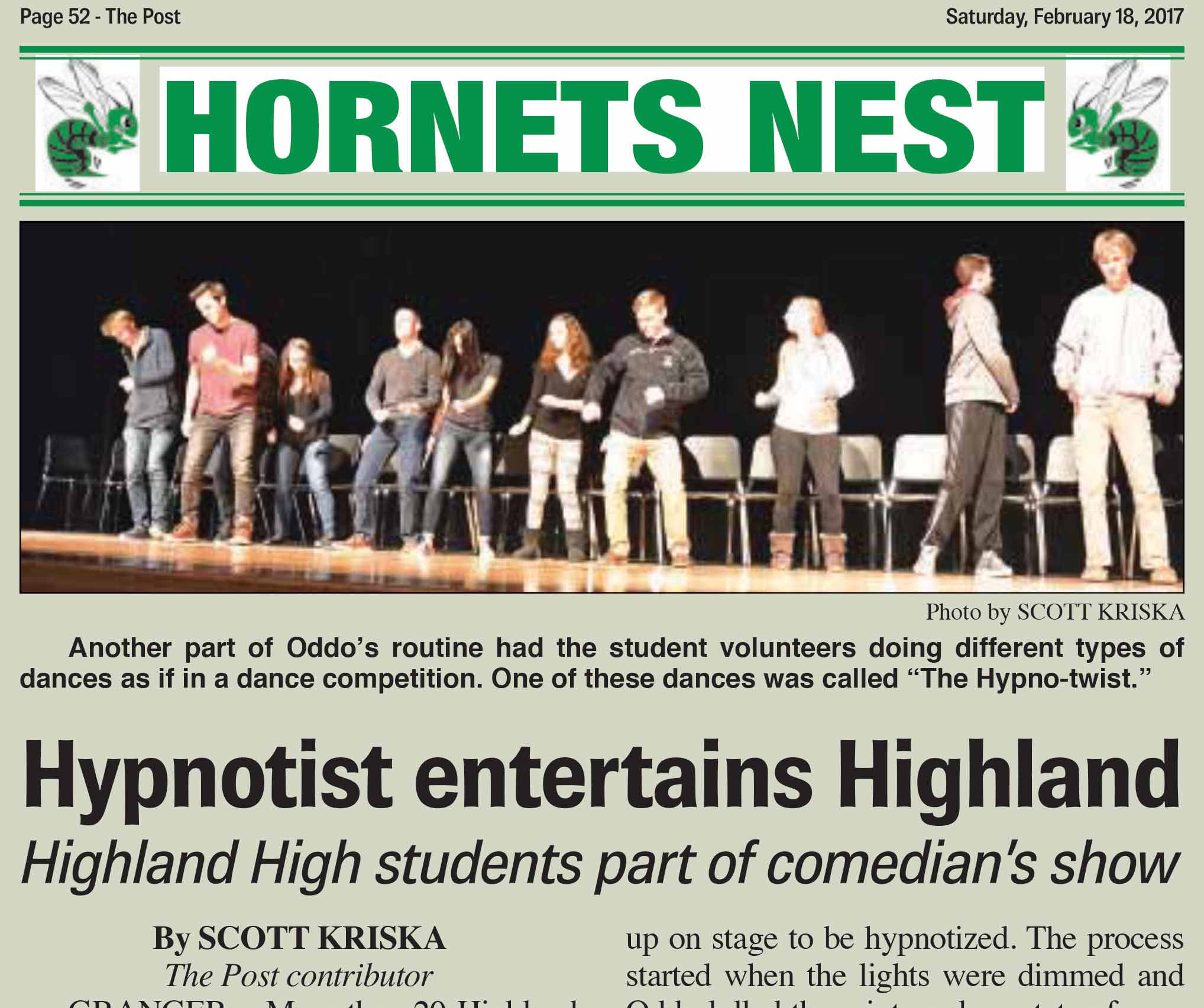 "More than 20 Highland High School students had the opportunity to experience the state of hypnosis at a special show at the school's auditorium Feb. 6. Comedic hypnotist Michael Oddo entertained students and community members with his ability to hypnotize others, which he demonstrated on student volunteers from the audience.  Molly Pellerite is a counselor and senior class advisor for Highland High School. She said all of the proceeds from this show go toward the class of 2017 and wanted to initiate something that would be fun and healthy for the community.  ""Our class officers did a lot of research to find a fundraiser that would be fun and interesting and would raise money for senior prom,"" she explained.  At the beginning of the show, Oddo explained what hypnosis is in contrast to some of the misconceptions people have about hypnosis.  ""Hypnosis is a state of concentration,"" he said. ""If you're able to concentrate, you're able to be hypnotized.""  Several students volunteered to come up on stage to be hypnotized. The process started when the lights were dimmed and Oddo lulled them into a deep state of concentration on his voice and his instructions. While they were hypnotized, the volunteers acted out several different humorous scenarios, such as playing in a band, flying on an airplane, lounging around on a beach and competing in a dance competition. Oddo concluded the show by presenting the student volunteers with some motivations to change something in their life that they want to change before luring them out of their hypnotized state. Not all of the volunteers on stage were successfully hypnotized throughout the course of the show. A few of the students were unable to stay hypnotized and were led off stage as the show continued.  Pellerite said while she hopes to hold more fundraisers for senior prom throughout the rest of the school year, she is glad this fundraising effort was as successful as it was.  ""We just wanted to get one successful one (fundraiser) under our belt and move on from there,"" she said.  Oddo became a certified hypnotherapist through the National Guild of Hypnotists in 2001. After attending a workshop on stage hypnosis, he has performed in shows across the country with his comedic hypnosis. More information on Michael Oddo can be found online at michaeloddo.com."